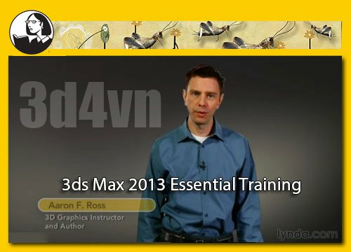 Lynda 3ds max 2013 essential training welcome to 3d4vn for 3ds max course
